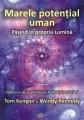 Marele Potențial Uman (Tom Kenyon și Wendy Kennedy) - Editura Proxima Mundi