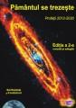 Pământul se trezește: Profeții 2012-2030 - Ediția a 2-a, 2021 - Editura Proxima Mundi